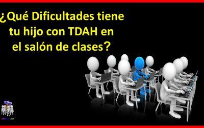 Qué Dificultades tiene Tu Hijo con TDAH en el Salón de Clases